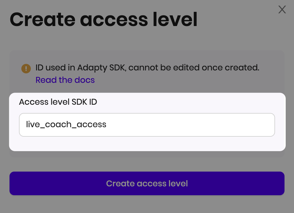 Creating access level